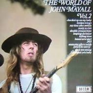 John Mayall – The World of  LP (Vol 2) – Decca Stereo Blue Label 1971