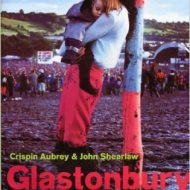 Glastonbury – An oral history of the music, mud & magic. Paperback