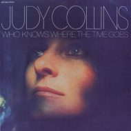 Judy Collins – Who knows where the time goes LP – Electra Stereo 1981 Original Pressing