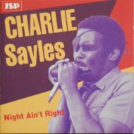 Charlie Sayles – Night Ain't Right – JSP CD