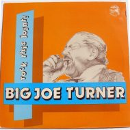 Big Joe Turner – Rock This Joint! LP – Magnum Stereo 1984