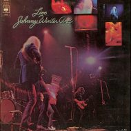 Johnny Winter – Live Johnny Winter And – LP – CBS Stereo 1971