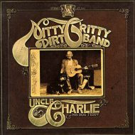 Nitty Gritty Dirt Band – Uncle Charlie & his Dog Teddy – Liberty 1970 LP