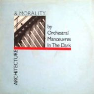 Orchestral Manoeuvres in the Dark – Architecture + Morality – 1981 Dindisc Vinyl LP